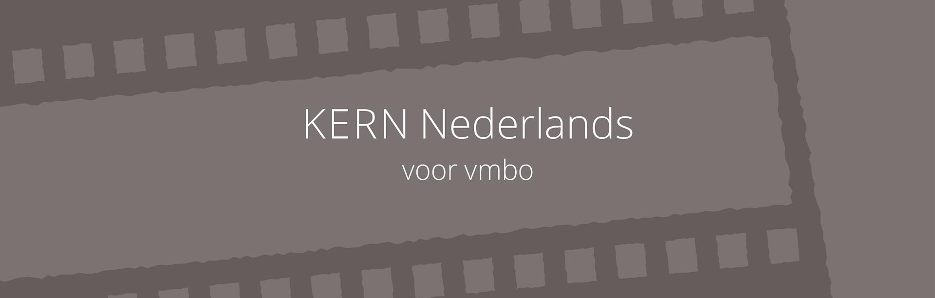 Lesmethode Nederlands vmbo   Bekijk nu KERN Nederlands vmbo